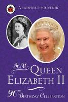 H. M. Queen Elizabeth II: 90th...