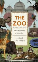 The Zoo: The Wild and Wonderful Tale...