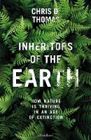 Inheritors of the Earth: How Nature ...