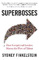Superbosses: How Exceptional Leaders...