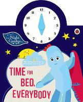 In the Night Garden: Time for Bed,...