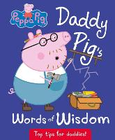 Daddy Pig's Words of Wisdom