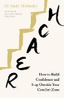 Reach: How to Build Confidence and...