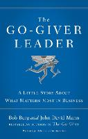 The Go-Giver Leader: A Little Story...