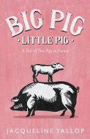 Big Pig, Little Pig: A Tale of Two...