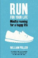 Run for Your Life: Mindful Running ...