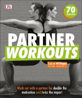 Partner Workouts: Work out with a...