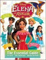 Disney Elena Of Avalor: The Essential...