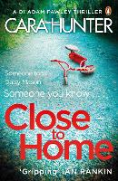 Close to Home (D.I. Fawley book 1)