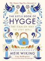 The Little Book of Hygge: The Danish...