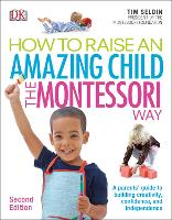 How to Raise an Amazing Child the...