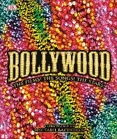 Bollywood: The Films! The Songs! The...