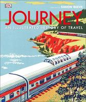Journey: An Illustrated History of...