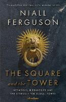 The Square and the Tower: Networks,...