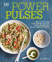 Power Pulses: 150 Superfood ...