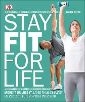 Stay Fit For Life: Move It or Lose ...