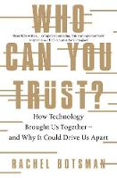 Who Can You Trust?: How Technology...