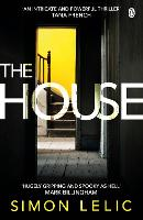 The House: The brilliantly tense and...