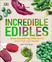Incredible Edibles: Grow Something...