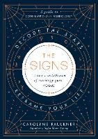 The Signs: Decode the Stars, Reframe...
