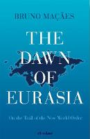 The Dawn of Eurasia: On the Trail of...