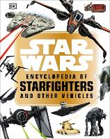 Star Wars (TM) Encyclopedia of...