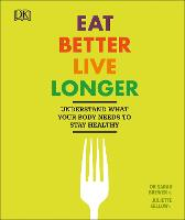 Eat Better, Live Longer: Understand...