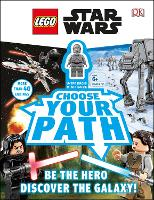 LEGO Star Wars Choose Your Path: With...
