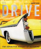 Drive: The Definitive History of...
