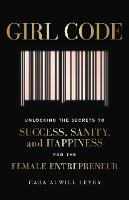 Girl Code: Unlocking the Secrets to...