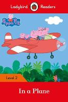Peppa Pig: In a Plane - Ladybird...