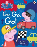 Peppa Pig: Go, Go, Go!: Vehicles...