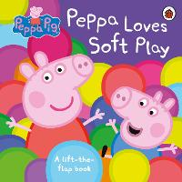 Peppa Pig: Peppa Loves Soft Play:...