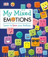 My Mixed Emotions: Learn to Love Your...