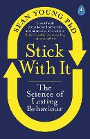 Stick with It: The Science of Lasting...