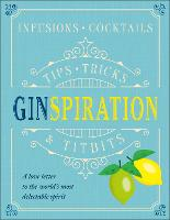 Ginspiration: Tips, Tricks and Titbits