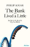 The Bank That Lived a Little: ...