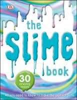 The Slime Book: All You Need to Know...