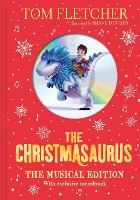 The Christmasaurus: The Musical...
