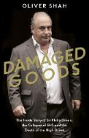Damaged Goods: The Inside Story of ...