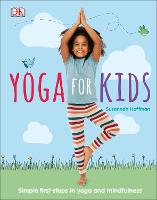 Yoga For Kids: Simple First Steps in...