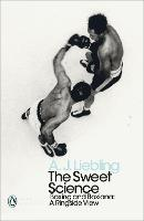 The Sweet Science: Boxing and Boxiana...