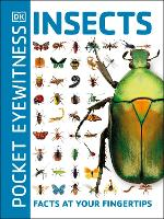 Pocket Eyewitness Insects: Facts at...