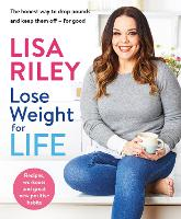 Lose Weight for Life: The honest way...