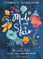 Made Out of Stars: A Journal for...