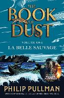 La Belle Sauvage: The Book of Dust...
