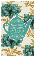 Everlasting Syllabub and the Art of...