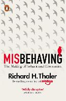 Misbehaving: The Making of ...