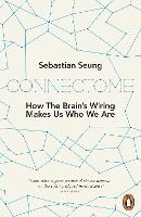 Connectome: How the Brain's Wiring...