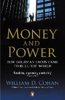 Money and Power: How Goldman Sachs...